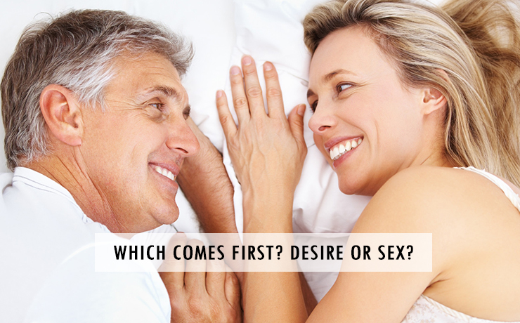 Which Comes First? Desire or Sex?