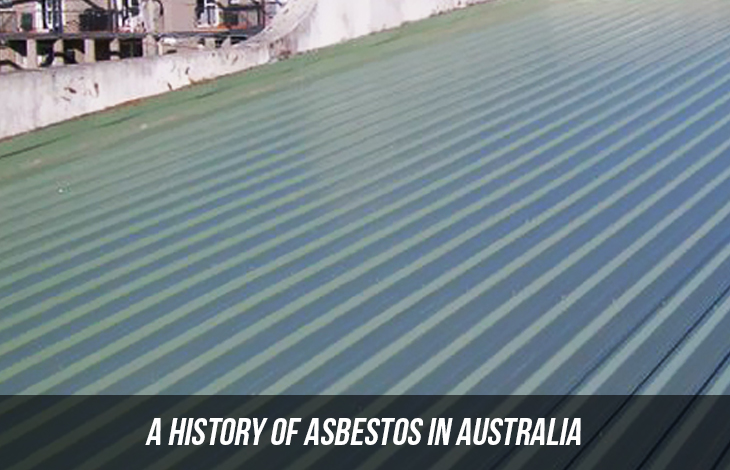 A History Of Asbestos In Australia